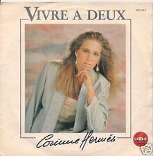 45 TOURS--CORINNE HERMES--VIVRE A DEUX--1983