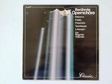 Classic - Berühmte Opernchöre - Klassik Schallplatte Vinyl LP Sammlungsauflösung