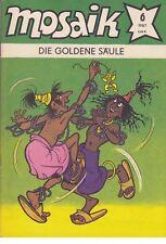 1x Mosaik - Heft 6/ 1987 (DDR, Comic, ISSN 0323-8857, DIE GOLDENE SÄULE)