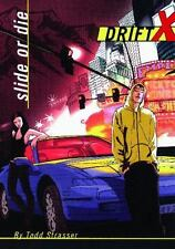 Slide Or Die (Drift X) by Strasser, Todd