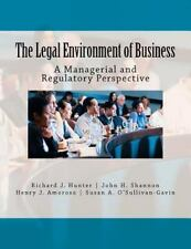 The Legal Environment of Business: A Managerial and Regulatory Perspective, O'Su