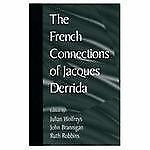 The French Connections of Jacques Derrida-ExLibrary