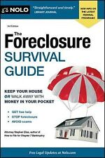 The Foreclosure Survival Guide : Keep Your House or Walk Away with Money in...