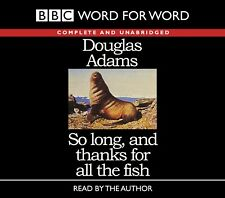 So Long, and Thanks For All the Fish: Douglas Adams: Unabridged Audiobook 5CDs