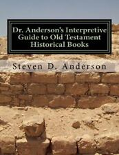 Dr. Anderson's Interpretive Guide to the Bible Ser.: Dr. Anderson's...