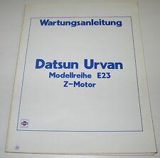 Werkstatthandbuch Nissan Datsun Urvan E23 / E 23 Z - Motor Stand Juli 1982!
