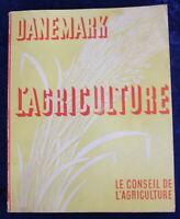 DANEMARK L'AGRICULTURE - 1935