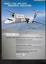 BOMBARDIER Q-400 FOR 74 PASSENGERS THE LOW COST REGIONAL SOLUTION AD