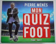 Mon Quiz Foot, Pierre Ménès, neuf