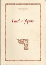 STORIA CESENA BIAGINI ATTILIO FATTI E FIGURE 1978 BIOGRAFIA