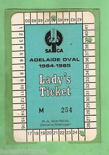 #D18. ADELAIDE OVAL CRICKET LADY'S TICKET 1984-85 #M 254