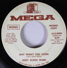 Pop Promo 45 Jerry Glenn Ward - Why Won'T You Listen / Why Won'T You Listen On M