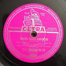 "RARE 78 RPM 10"" CETRA STAMPA AUSTRALIANA OSCAR CARBONI TANGO CAPINERE/NILLA PIZZ"