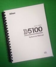LASER PRINTED Nikon D5100 Reference Camera 260 Page Owners Manual Guide