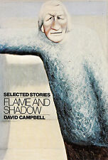 Flame and Shadow Selected Stories by David Campbell Inscribed & Signed by Author