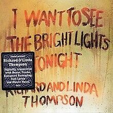 Richard and Linda Thompson I Want to See the 3 Extra Tracks Remastered CD NEW