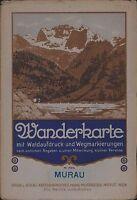 Austria MURAU Wanderkarte Waldaufdruck Wegmarkierungen Alps c.1924 Y2.90
