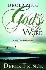 Declaring God's Word: A 365-Day Devotional by Derek Prince