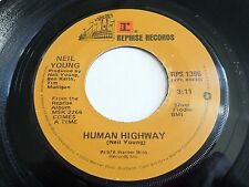 Neil Young Human Highway / Four Strong Winds 45 1978 Reprise Vinyl Record
