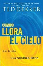 Cuando llora el cielo La Cancion del Martir Spanish Edition