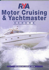 Very Good, RYA Motor Cruising and Yachtmaster: Syllabus and Logbook (Royal Yacht