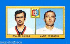 CALCIATORI PANINI 1969-70 - Figurina-Sticker - MANCIN#BRUGNERA -CAGLIARI-Rec