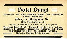 Hotel Dungl Wien Familienhotel ersten Ranges Historische Reklame von 1909
