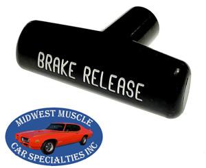 GM Chevelle GTO 442 Impala Dash Emergency Parking Brake Release Pull Handle B