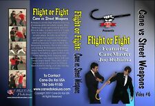 Flight Or Fight: Cane Versus Street Weapons Plus Cane Sparring Drills Vol. 6