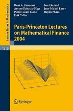 Lecture Notes in Mathematics: Paris-Princeton Lectures on Mathematical...