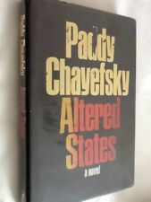 ALTERED STATES by Paddy Chayefsky - First Edition Hardback 1978