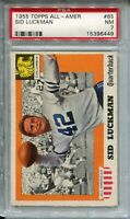1955 Topps All-American Football #85 Sid Luckman Card PSA Nr MINT 7 Columbia