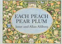 Each Peach Pear Plum board book (Viking Kestrel Picture Books) by Allan Ahlberg