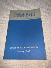 1946 Chicago Natural History Museum Annual Report