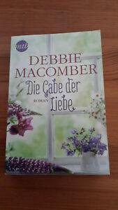 Die Gabe der Liebe, Debbie Macomber, TB