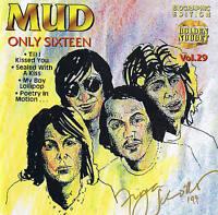 "♫♫  MUD ""Only Sixteen"" Glamrock 18 Tracks CD Neu & OVP Cosmus DSB"