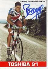 CYCLISME carte cycliste THIERRY BOURGUIGNON équipe TOSHIBA 1991 signée