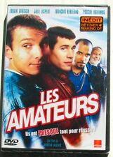 DVD LES AMATEURS - Lorant DEUTSCH  François BERLEAND PASCAL LEGITIMUS -  NEUF