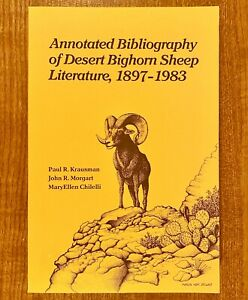 Annotated Bibliography of Desert Bighorn Sheep Literature, 1897-1983 (LIKE NEW)