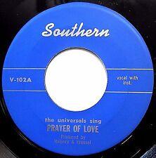 UNIVERSALS doowop (reissue?) MINT minus 45 Prayer Of Love / Have Mercy Baby F881