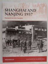 Shanghai and Nanjing 1937 Massacre on The Yangtze by Benjamin Lai 9781472817495