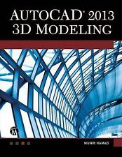 AutoCAD 2013 3D Modeling with DVD (License, Disclaimer of Liability, and Limited