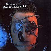 Earth Vs. the Wildhearts, Good, Wildhearts,