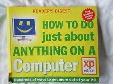 How to Do Just About Anything on a Computer (Readers Digest),XP Edition - Used