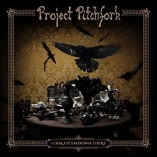 PROJECT PITCHFORK - LOOK UP,IM DOWN THERE   CD NEW!