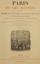 Paris et ses ruines, ouvrage de Victor Fournel illustré de lithographies, 1874