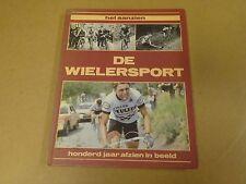 BOEK WIELRENNEN CYCLISME / HET AANZIEN VAN DE WIELERSPORT