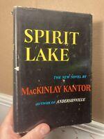 Spirit Lake Mackinlay Kantor Hardcover 1961 First Edition World Publishing
