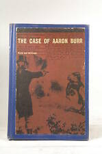 The Case of Aaron Burr - Reed, V. B.; Williams, J. D. Houghton Mifflin Company H