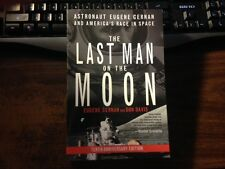 The Last Man on the Moon by Eugene Cernan 10th Anniversary Edition Softback